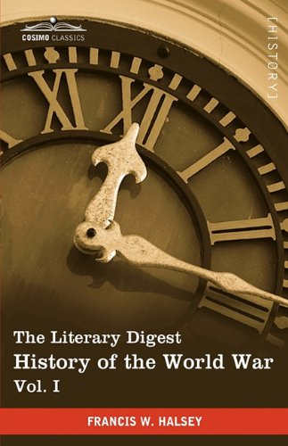 The Literary Digest History of the World War